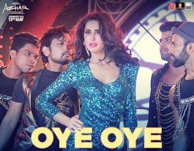 Oye Oye - Azhar (2016)