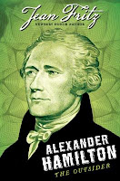 Cover image of the book Alexander Hamilton the Outsider by Jean Fritz