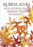 http://www.planetadelivros.com.br/se-eu-pudesse-viver-minha-vida-novamente-livro-213940.html