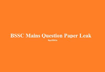 BSSC Main Question Paper Leak
