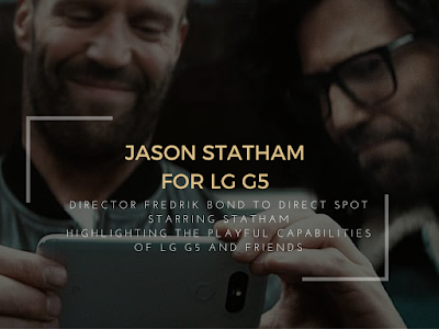 Jason Statham To Star In First TVC For LG G5