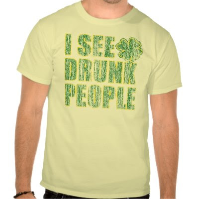 I See Drunk People - Funny St. Patricks Day T-Shirt