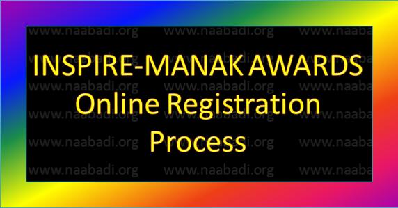 INSPIRE-MANAK Online Registration and Nomination Process