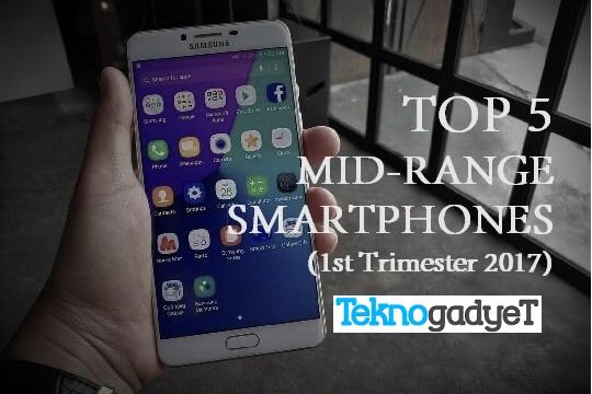 Top 5 Mid-Range Smartphones Released in 1st Trimester of ...