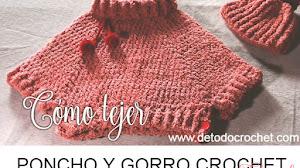 Poncho con cuello tortuga y gorro con pompón / Tutorial Crochet