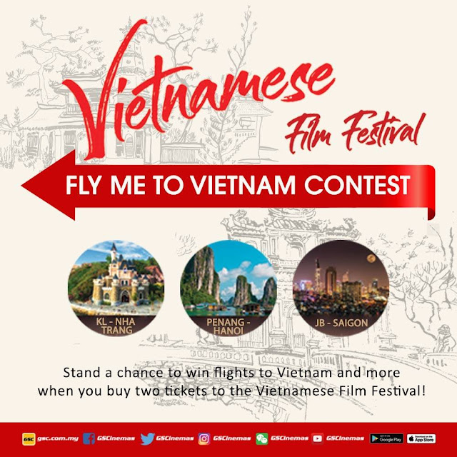 Win flight ticket to Vietnam by watching movie at GSC Vietnamese Film Festival 2018