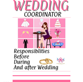 20  Important things a wedding coordinator  will  do before, during and after a wedding