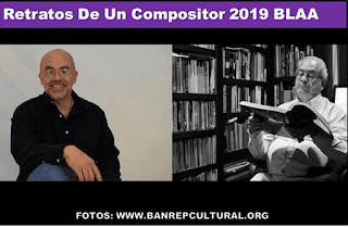 RETRATOS DE UN COMPOSITOR 2019 BLAA