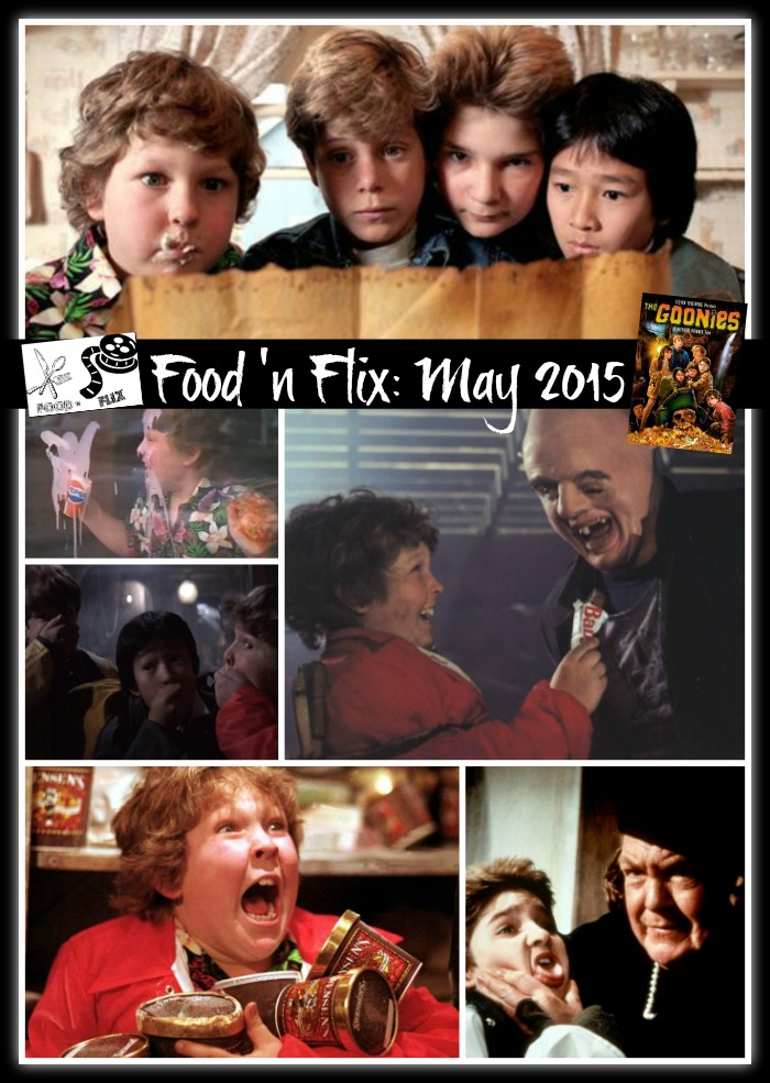 May 2015 edition of Food 'n Flix hosted at allroadsleadtothe.kitchen, featuring The Goonies!