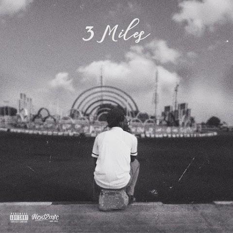 NEW MUSIC : 3 MILES ( Lemuel Knight )