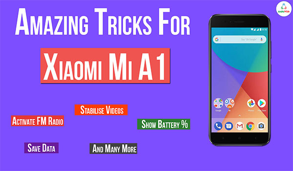 mi a1 tips and tricks