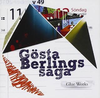 Gösta Berlings Saga - 2011 - Glue Works