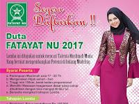 Ingin Jadi Model Muslimah? Yuuk Daftar Duta Fatayat NU 2017