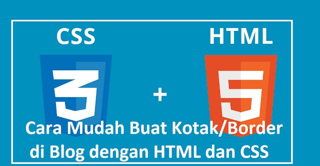 Cara Mudah Buat Kotak/Border Warna di Blog dengan HTML dan CSS