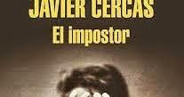 Las Bizarrías De Belisa Crítica Reseña Y Comentario Literario El Impostor Javier Cercas