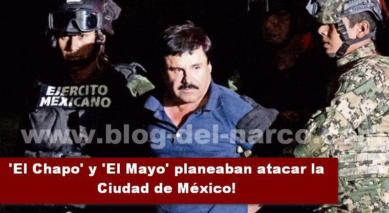 El plan de atacar la ciudad de México de 'El Chapo' y el Mayo Zambada