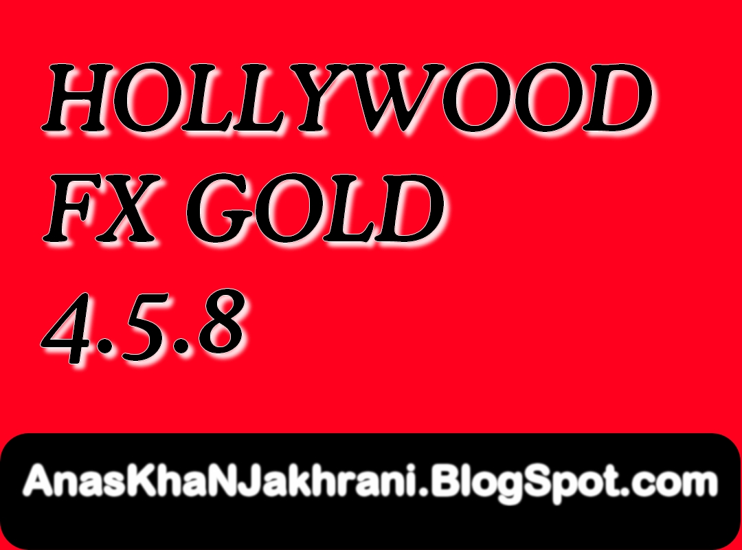 Download hollywood fx gold 4. 5. 8 extra wel come to ak movie mixing.