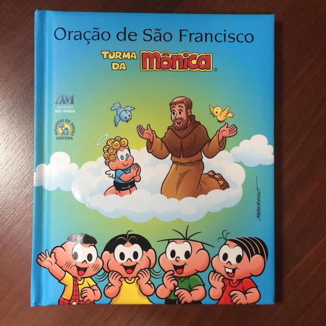 Oração de São Francisco - Turma da Mônica