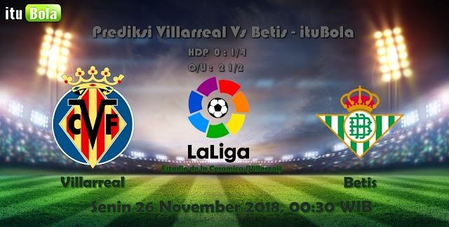 Prediksi Villarreal Vs Betis - ituBola