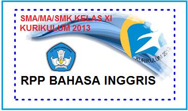 RPP BAHASA INGGRIS SMA/MA/SMK KELAS XI KURIKULUM 2013 - Galeri Guru