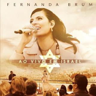 letras do cd fernanda brum - ao vivo em israel