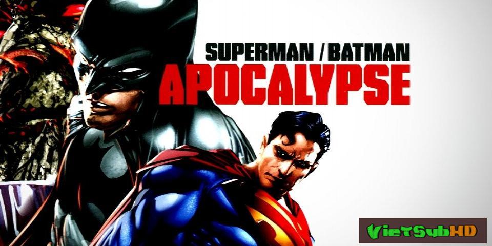 Phim Siêu Nhân/người Dơi Đại Chiến: Khải Huyền VietSub HD | Superman/batman: Apocalypse 2010