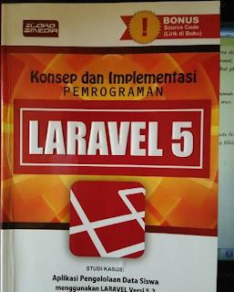 Konsep dan Implementasi Pemrograman Laravel 5
