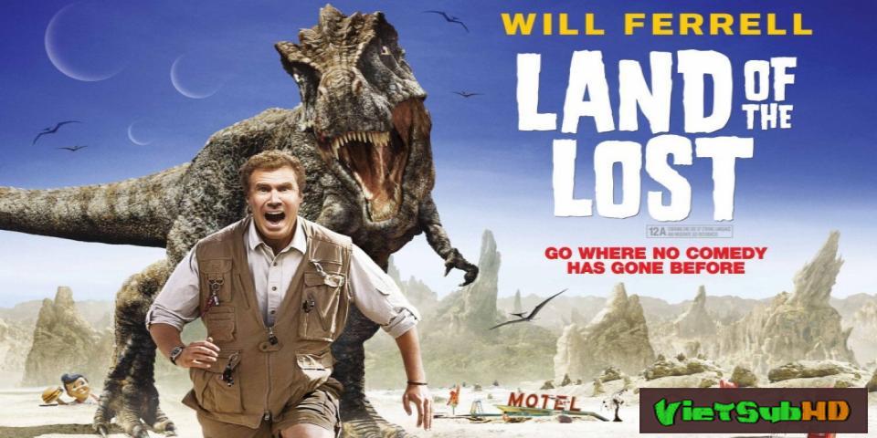 Phim Lạc Về Thời Tiền Sử VietSub HD | Land Of The Lost 2009