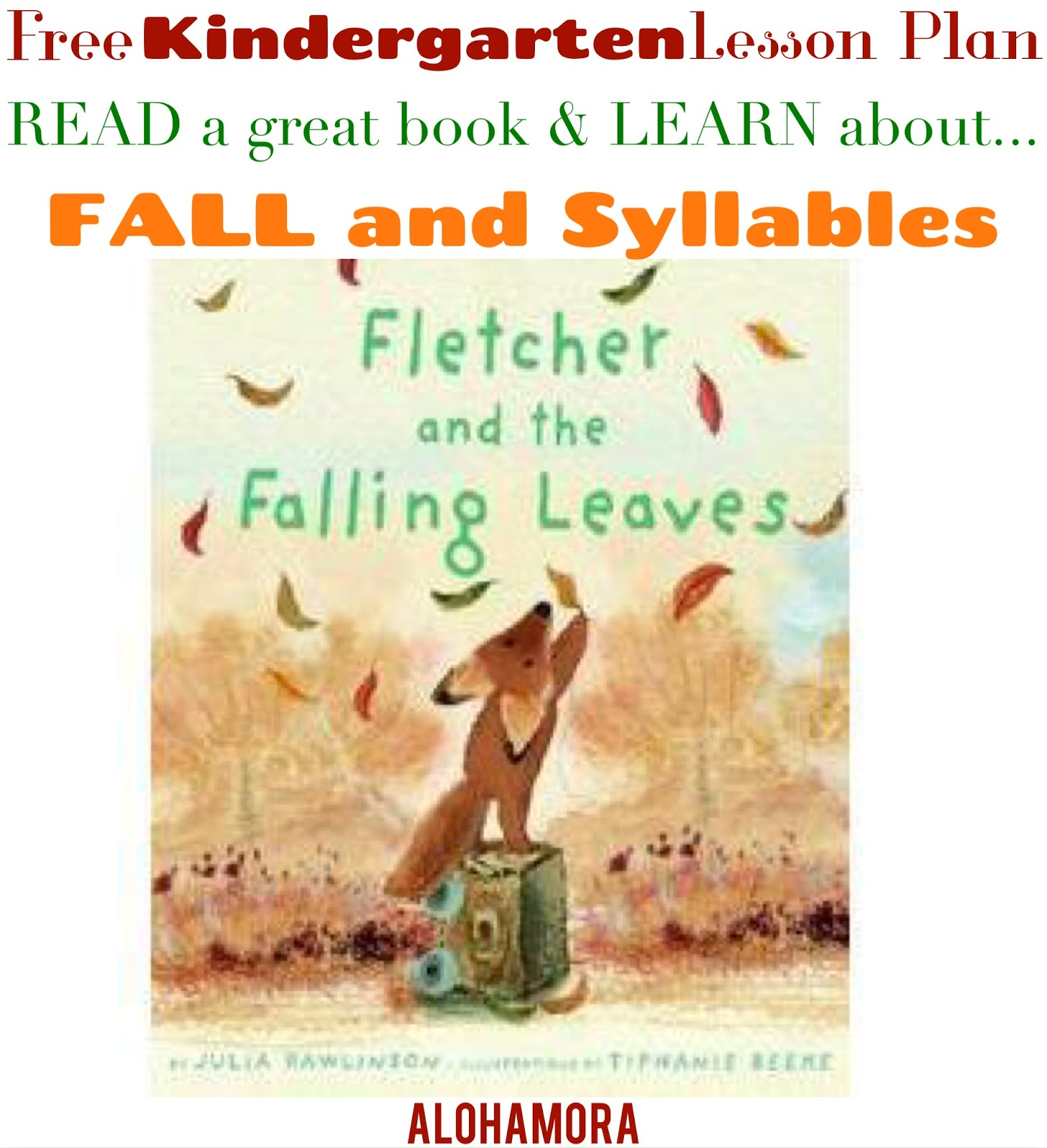 Alohamora Open A Book Kindergarten Free Lesson Plan For Teaching Fall Autumn And Syllables