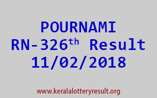 POURNAMI Lottery RN 326 Results 11-02-2018