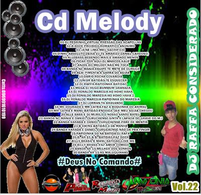 CD MELODY 2016 VOL.22 - DJ RAFFA CONSIDERADO