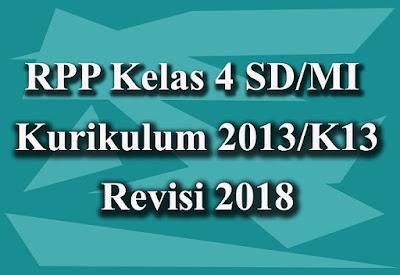 Download RPP Kelas 4 Kurikulum 2013/K13 Revisi 2018
