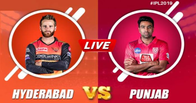 VIVO IPL 2019 Match 48 SRH vs KXIP Live Score and Full Scorecard