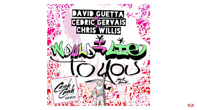David Guetta , Cedric Gervais & Chris Willis - Would I Lie To You ( Cash Cash #Remix )