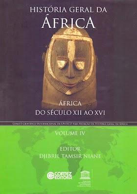 História Geral da África - Volume 4
