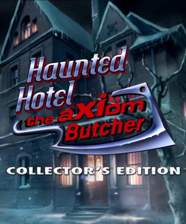 Haunted Hotel 11: The Axiom Butcher