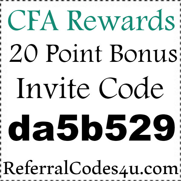CFA Rewards App Invite Codes 2016-2021, CFA Rewards Mobile Download Iphone and Android