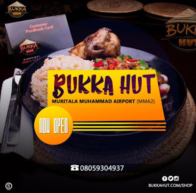 Popular Naija Resturant @BukkaHut now opens in MMA 2, Ikeja