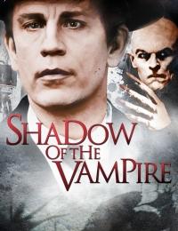 Shadow of the Vampire   Bmovies