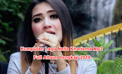 download lagu nella kharisma terbaru 2018 mp3 full album lengkap