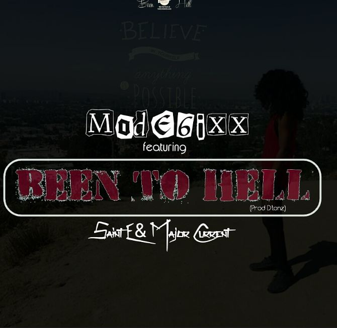 Music: Mode6ixx Ft Saint E & Major Current – Been To Hell (Onitsha Diss) [Mp3 Download]