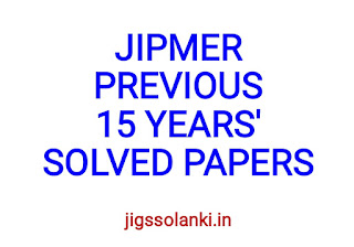 JIPMER PREVIOUS 15 YEARS' SOLVED PAPERS