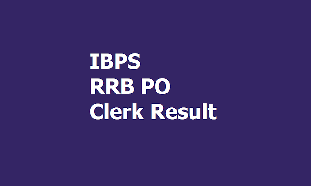 IBPS RRB PO, Clerk Result 2018, How to Check?