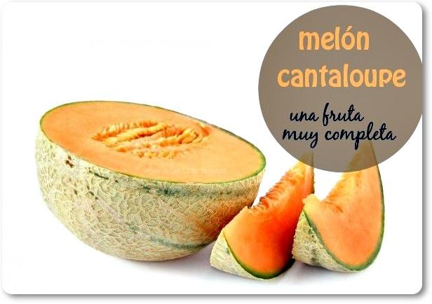 MELÓN CANTALOUPE, una fruta muy completa