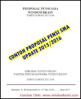 CONTOH PROPOSAL PENSI SMA UPDATE 2015 2016 - DOWNLOAD PROPOSAL