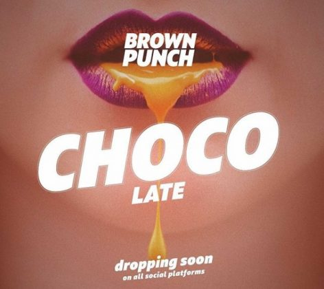 Download Audio | Brown Punch - Chocolate