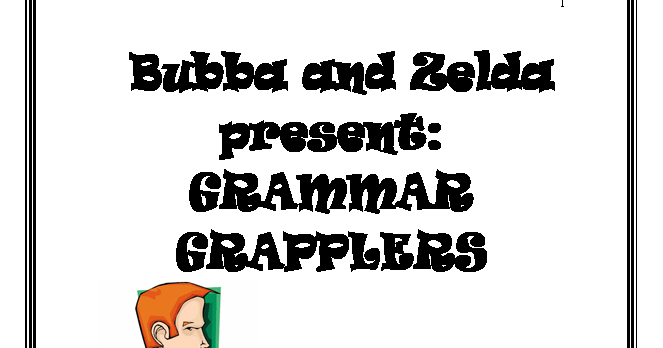 TEACH IT WRITE : Students Won't Grumble over These Grammar
