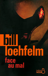 Face au mal Bill Loehfelm