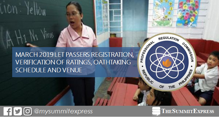 March 2019 LET passers registration, verification of ratings and oathtaking schedule, venue