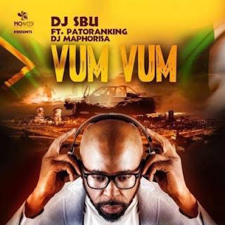 DJ-Sbu-Patoranking-&-DJ-Maphorisa-Vum-Vum